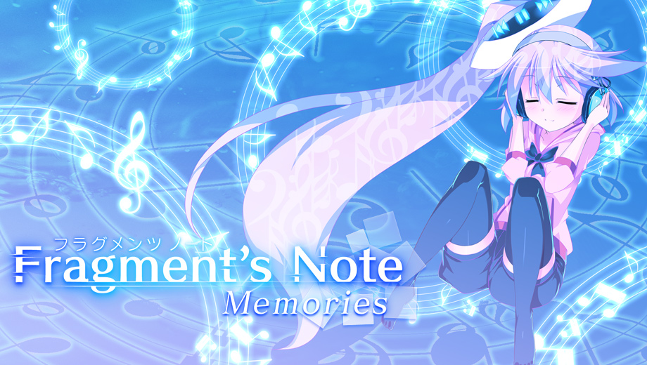 Fragment's Note Memories(フラグメンツノート メモリーズ)